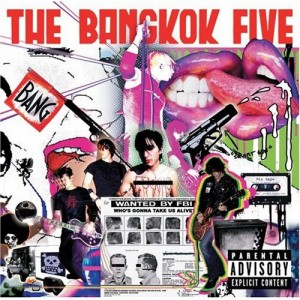 Bangkok Five - Who's Gonna... Alive - Universal - Producer, Engineer, Mixing