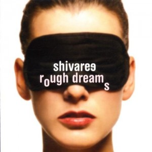 Shivaree - Rough Dreams - Capitol - Engineer