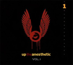 Up the Anesthetic Volume 1 - Execution Style - Producer, Engineer, Mixing, Programming