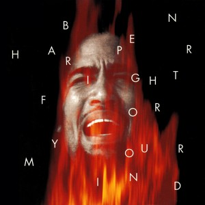 Ben Harper - Fight For Your Mind - Virgin - Assistant Engineer, Mixing