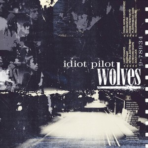 Idiot Pilot Wolves - Reprise - Engineer